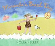 MIRANDA'S BEACH DAY by Holly Keller