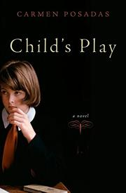 CHILD'S PLAY by Carmen Posadas