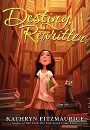 DESTINY REWRITTEN by Kathryn Fitzmaurice