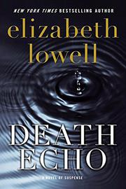 DEATH ECHO by Elizabeth Lowell