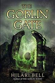 THE GOBLIN GATE by Hilari Bell