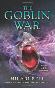 THE GOBLIN WAR by Hilari Bell
