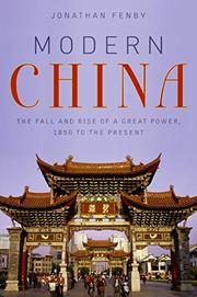 MODERN CHINA by Jonathan Fenby