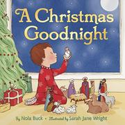 A CHRISTMAS GOODNIGHT by Nola Buck