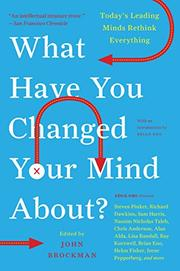 Book Cover for WHAT HAVE YOU CHANGED YOUR MIND ABOUT?