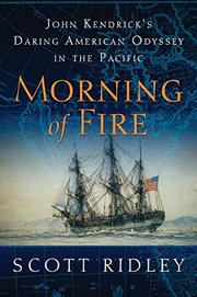 MORNING OF FIRE by Scott Ridley