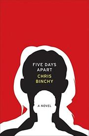 FIVE DAYS APART by Chris Binchy