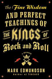Cover art for THE FINE WISDOM AND PERFECT TEACHINGS OF THE KINGS OF ROCK AND ROLL
