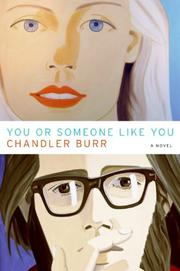 YOU OR SOMEONE LIKE YOU by Chandler Burr