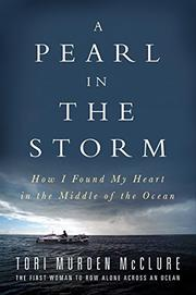 A PEARL IN THE STORM by Tori Murden McClure