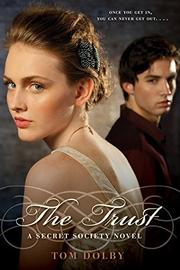 THE TRUST by Tom Dolby