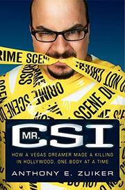 MR. CSI by Anthony E. Zuiker