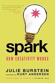 SPARK by Julie Burstein