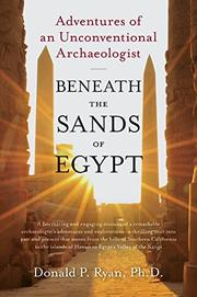 BENEATH THE SANDS OF EGYPT by Donald P. Ryan