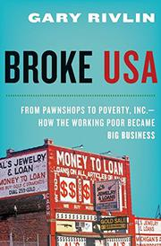 BROKE, USA by Gary Rivlin