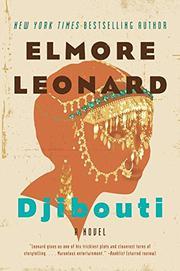 DJIBOUTI by Elmore Leonard