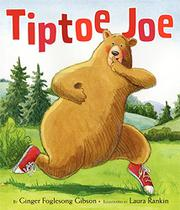 TIPTOE JOE by Ginger Foglesong Gibson