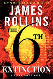 THE SIXTH EXTINCTION by James Rollins