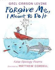 Cover art for FORGIVE ME, I MEANT TO DO IT