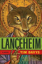 LANCEHEIM by Tim Davys