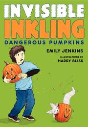 DANGEROUS PUMPKINS by Emily Jenkins
