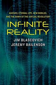 INFINITE REALITY by Jim Blascovich