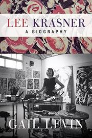 LEE KRASNER by Gail Levin