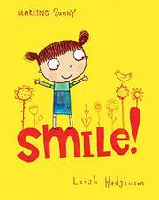 SMILE! by Leigh Hodgkinson