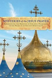 MYSTERIES OF THE JESUS PRAYER by Norris J. Chumley