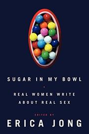SUGAR IN MY BOWL by Erica Jong
