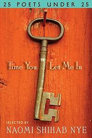 TIME YOU LET ME IN by Naomi Shihab Nye