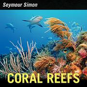 CORAL REEFS by Seymour Simon