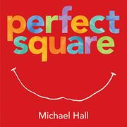 PERFECT SQUARE by Michael Hall
