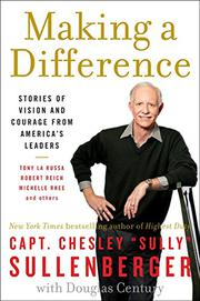 MAKING A DIFFERENCE by Chesley Sullenberger
