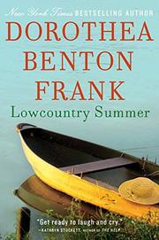 LOWCOUNTRY SUMMER by Dorothy Benton Frank