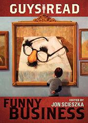 FUNNY BUSINESS by Jon Scieszka