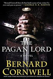 THE PAGAN LORD by Bernard Cornwell