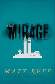 THE MIRAGE by Matt Ruff