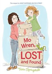 MO WREN, LOST AND FOUND by Tricia  Springstubb