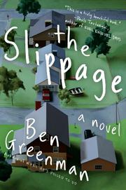 THE SLIPPAGE by Ben Greenman