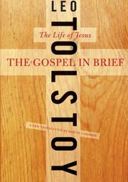 THE GOSPEL IN BRIEF by Leo Tolstoy