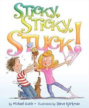 STICKY, STICKY, STUCK! by Michael  Gutch