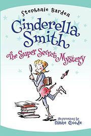 THE SUPER SECRET MYSTERY by Stephanie Barden