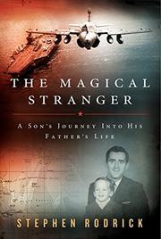 THE MAGICAL STRANGER by Stephen Rodrick
