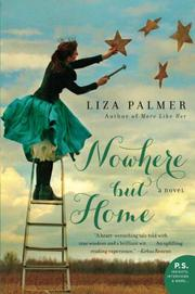 NOWHERE BUT HOME by Liza Palmer