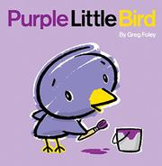 PURPLE LITTLE BIRD by Greg Foley