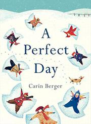 A PERFECT DAY by Carin Berger