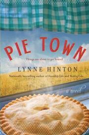 PIE TOWN by Lynne Hinton