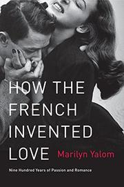 Cover art for HOW THE FRENCH INVENTED LOVE