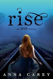 RISE by Anna Carey